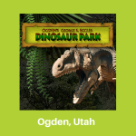 Ogden's Dinosaur Park
